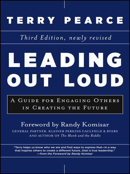 Leading Out Loud (eBook): A Guide for Engaging Others in Creating the Future